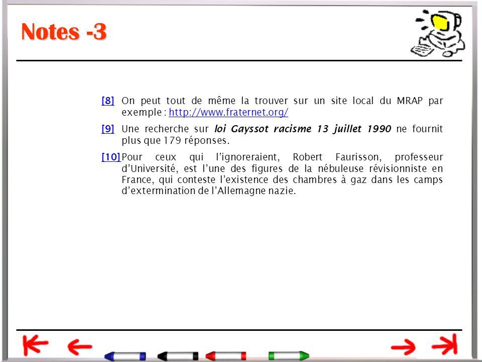 Notes -3 [8] On peut tout de même la trouver sur un site local du MRAP par exemple : http://www.fraternet.org/